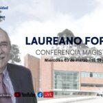 Conferencia magistral: Laureano Forero