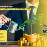Conferencia Magistral: Estrategias de inversión