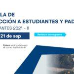 Charla de inducción a estudiantes y padres - ingresantes 2021-II